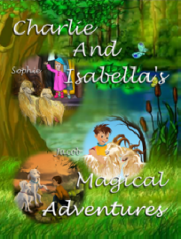 Charlie And Isabella's Magical Advetures