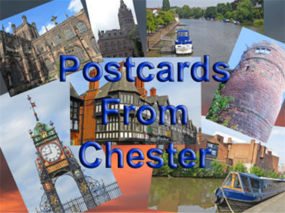 Title: Postcards from Chester - Description: Postcards from Chester